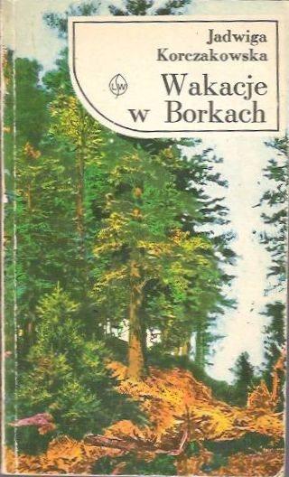 Wakacje w Borkach