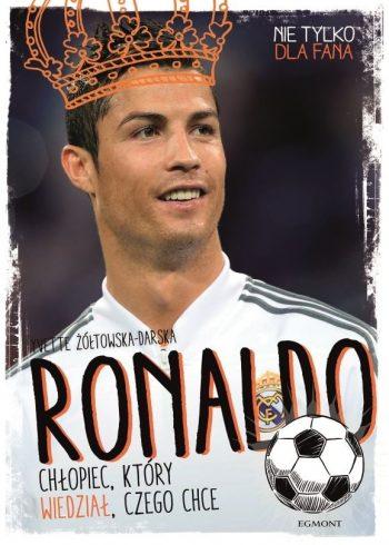 Ronaldo. Chłopiec, który wiedział czego chce